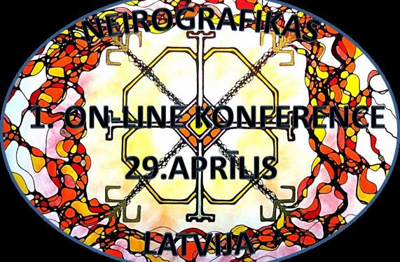 1.on-line neirografikas konference Latvijā. Svinam 5 dzimšana dienu. 29.aprīlī no pl.10.00 – 22.00 dzīvajā ēterā.